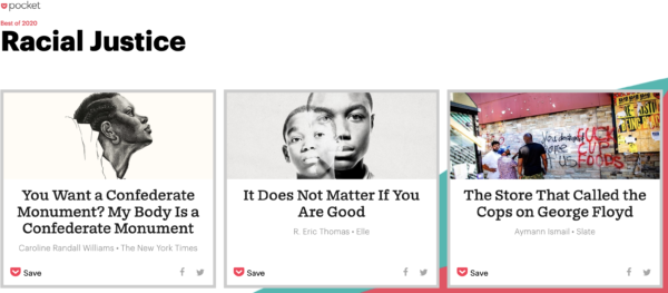 A screenshot from the Pocket Best of 2020 lists, highlighting 3 articles about Racial Justice