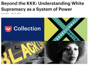 Image of pocket article titled Beyond the KKK: Understanding White Supremacy as a System of Power