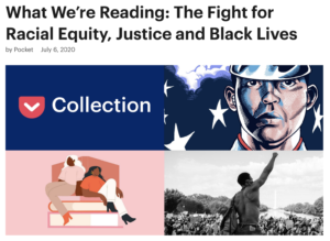 Image of pocket article titled What We're Reading: The Fight for Racial Equity: Jusice and Black Lives