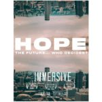"""Image of a cityscape with a matching upside down cityscape in the sky with the words """"Hope. The Future... Who Decides?"""" in the middle of the image"""