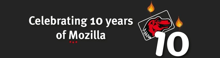 Mozilla 10th Anniversary