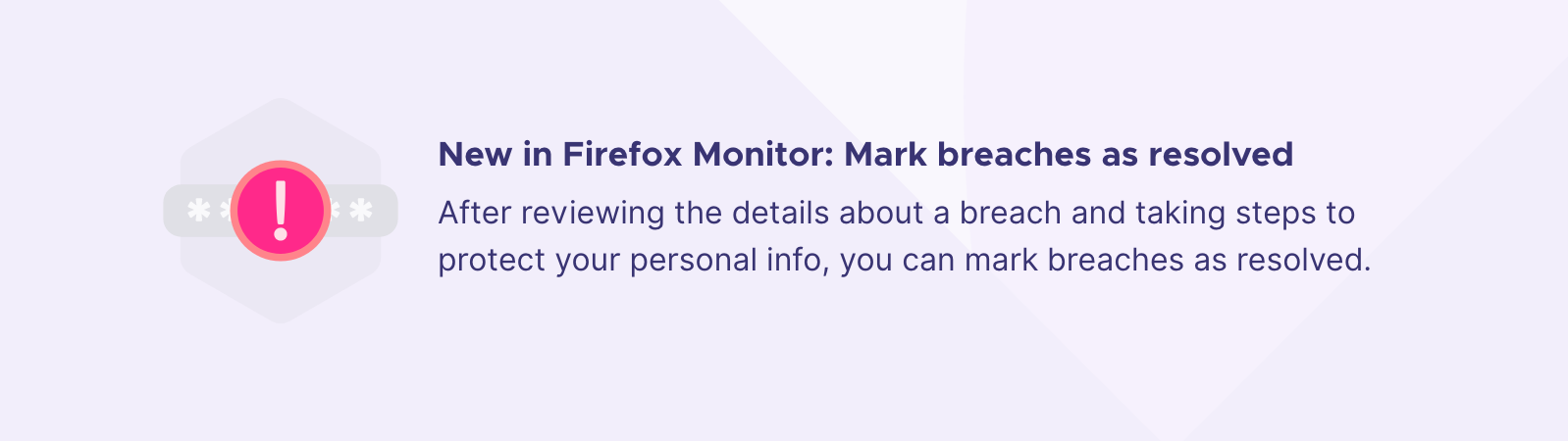 Resolve data breaches with Firefox Monitor