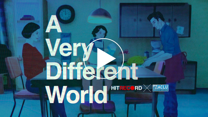 A Very Different World, a short film about privacy and surviellance produced by hitRECord in partnership with the ACLU.
