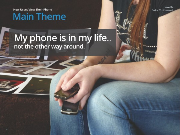My phone is in my life - not the other way around.