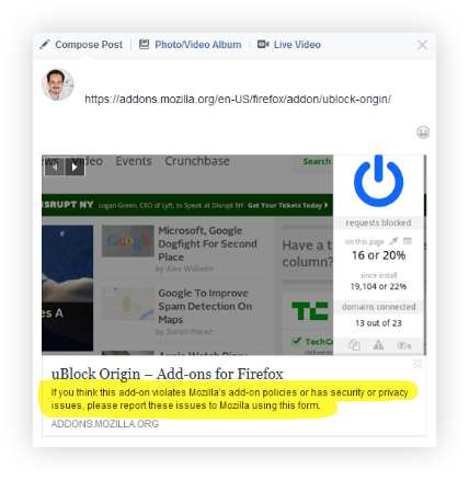 "Screenshot of a Facebook social share example of an extension named ""uBlock origin."" There is a random image from the extension containing some small square photos, with stats about ""requests blocked."" Beneath this, the title ""uBlock Origin - Add-ons for Firefox"" with the body copy, ""If you think this add-on violates Mozilla's add-on policies or has security of privacy issues, please report these issues to Mozilla using this form."""