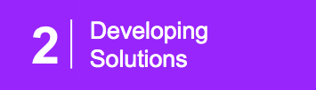 "Purple box with number 2 and the text, ""Developing Solutions."" Signals second post in three-part series."