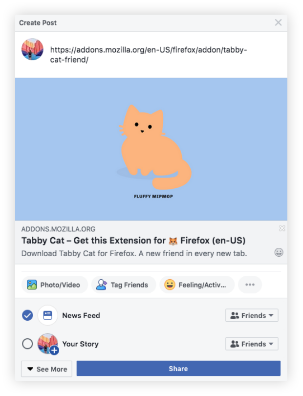 "Sample Facebook share message for the extension, Tabby Cat. Includes a screenshot of a Tabby Cat new tab: it's blue with an orange kitty named ""Fluffy MipMop."" Beneath the image is the add-ons website URL, the title, ""Tabby Cat—Get this Extension for (fox emoji) Firefox"" and the line ""Download Tabby Cat for Firefox. A new friend in every tab."""
