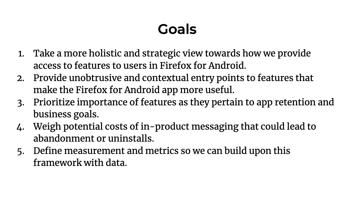 Bulleted list of 5 goals for the feature discoverability framework.