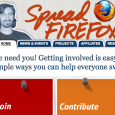 In May 2011, the Spread Firefox website was retired. There are currently plans to create a new iteration of this website at a later date. Spread Firefox allowed any Mozilla […]